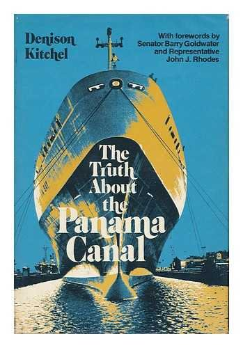 9780870004094: The truth about the Panama Canal