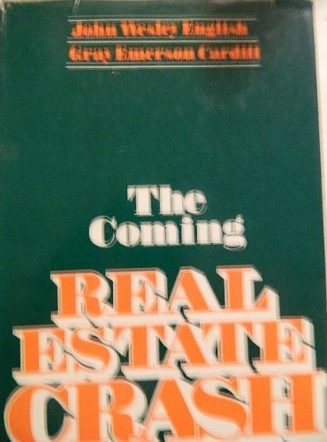 9780870004155: The coming real estate crash