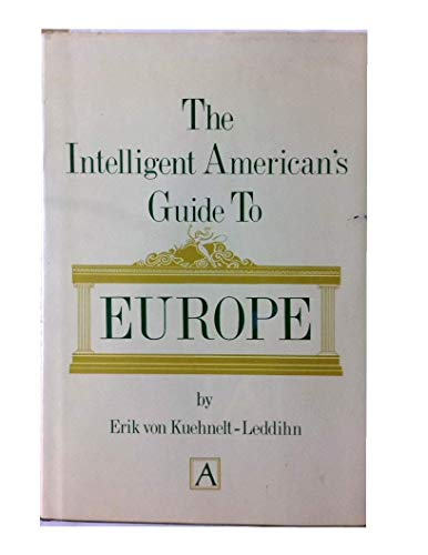 9780870004193: The Intelligent American's Guide to Europe