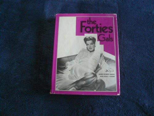9780870004285: The Forties Gals