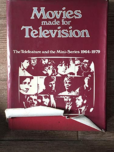 Movies made for television: The telefeature and the mini-series, 1964-1979: Marill, Alvin H