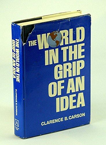 9780870004568: The world in the grip of an idea