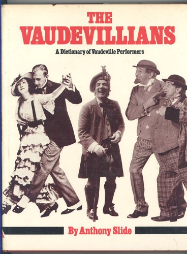 9780870004926: The vaudevillians: A dictionary of vandeville performers
