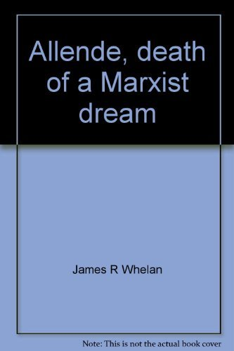 9780870005039: Allende, death of a Marxist dream