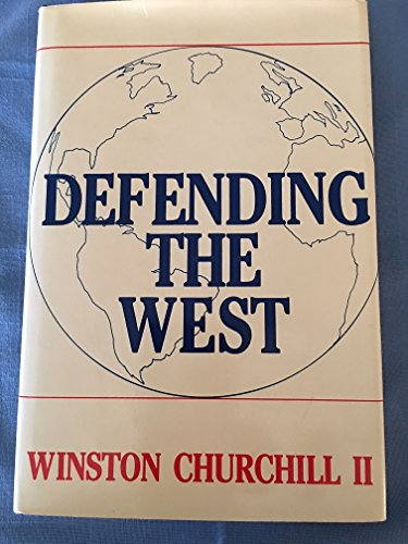 Defending the West: Churchill, Winston S
