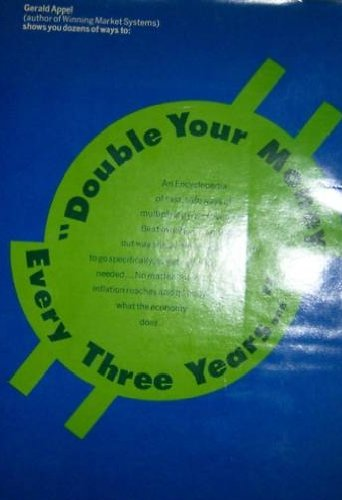 9780870008962: Double your money every three years