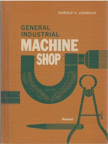 9780870020193: General-industrial machine shop