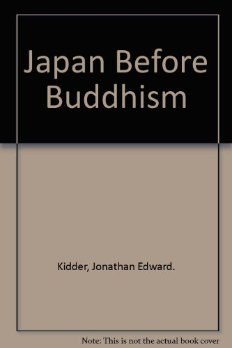 9780870020407: Japan Before Buddhism