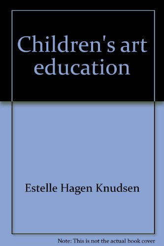 Children's art education: Knudsen, Estelle Hagen
