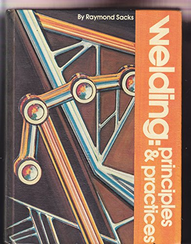 9780870020735: Welding: Principles & Practices