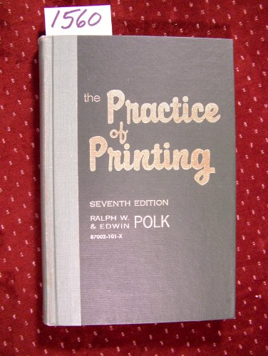 9780870021015: The Practice of Printing: Letterpress and Offset