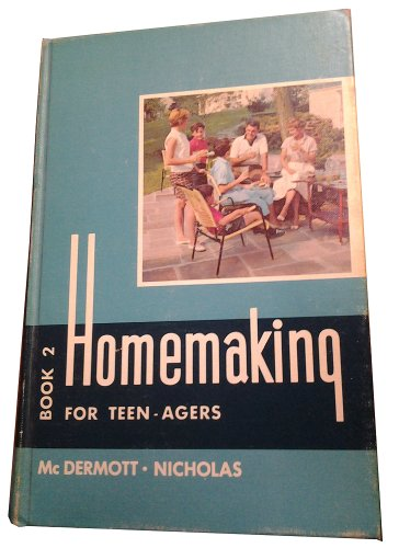 9780870021107: Homemaking for teen-agers, book 2;: A consumer education text