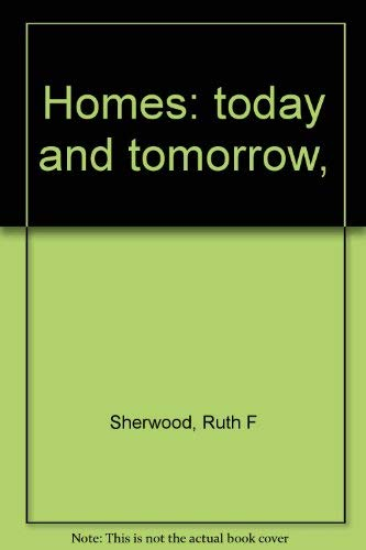 9780870021312: Homes: today and tomorrow,