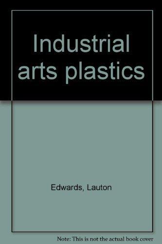 9780870021466: Industrial arts plastics