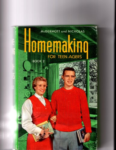 9780870021718: Homemaking for teenagers, book II: A consumer education text