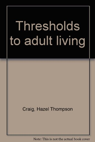 9780870021756: Thresholds to adult living