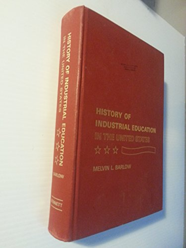 9780870022548: History of industrial education in the United States