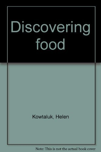 9780870022722: Discovering food