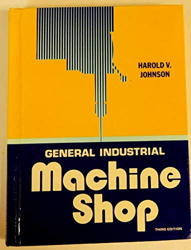 9780870022937: General industrial machine shop