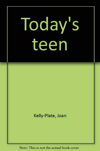 9780870023231: Title: Todays teen