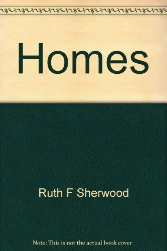 9780870023262: Homes: Today and tomorrow