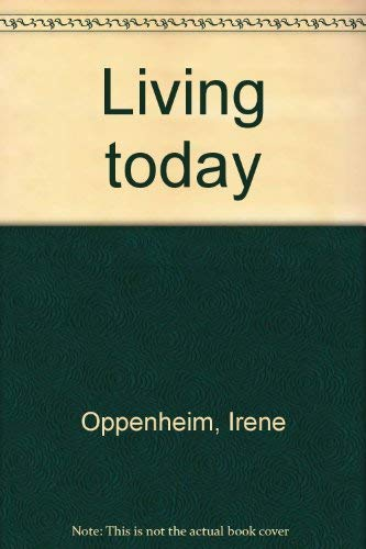 9780870023439: Living today