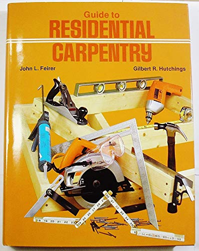 9780870023835: Guide to residential carpentry