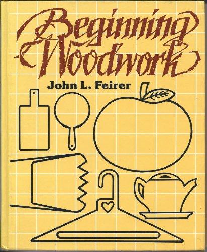 9780870023934: Beginning woodwork