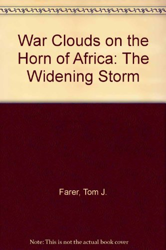 9780870030147: War Clouds on the Horn of Africa: The Widening Storm