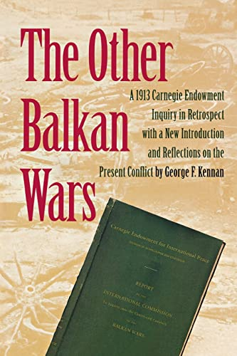 9780870030321: The Other Balkan Wars: A 1913 Carnegie Endowment Inquiry in Retrospect