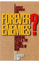 9780870030369: Forever Enemies?: American Policy & the Islamic Republic of Iran