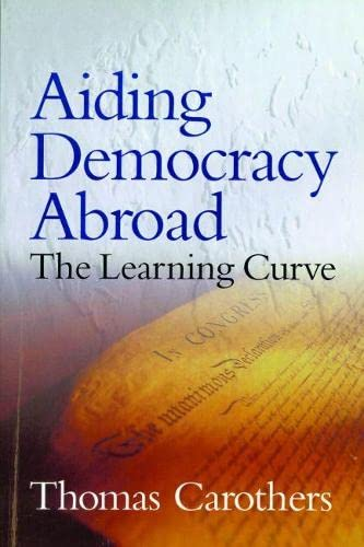 9780870031687: Aiding Democracy Abroad: The Learning Curve