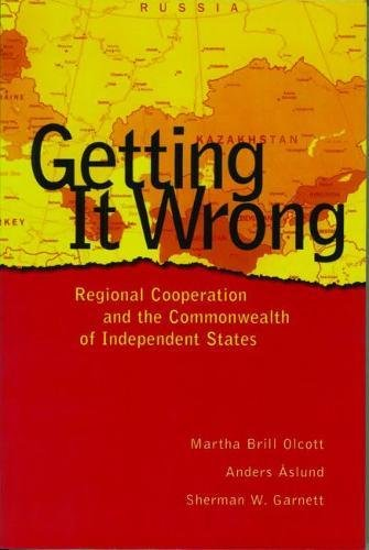 9780870031717: Getting It Wrong: Regional Cooperation and the Commonwealth of Independent States