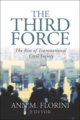 9780870031793: The Third Force: The Rise of Transnational Civil Society