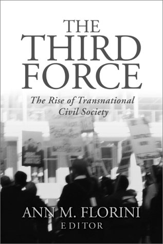 9780870031809: The Third Force: The Rise of Transnational Civil Society