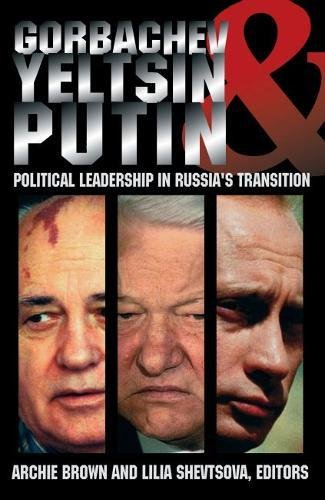 9780870031861: Gorbachev, Yeltsin, & Putin: Political Leadership in Russia's Transition (Carnegie Endowment Series)