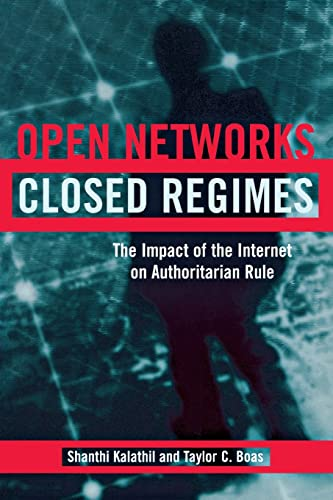 9780870031946: Open Networks, Closed Regimes: The Impact of the Internet on Authoritarian Rule