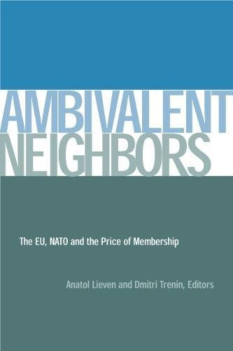 Ambivalent Neighbors: The EU, NATO and the Price of Membership (Hardback)