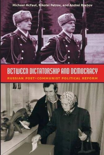 9780870032073: Between Dictatorship and Democracy: Russian Post-Communist Political Reform