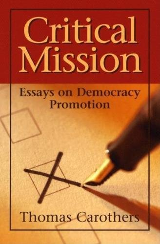 9780870032097: Critical Mission: Essays on Democracy Promotion