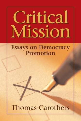 9780870032103: Critical Mission: Essays on Democracy Promotion (Democracy and Rule of Law Books)