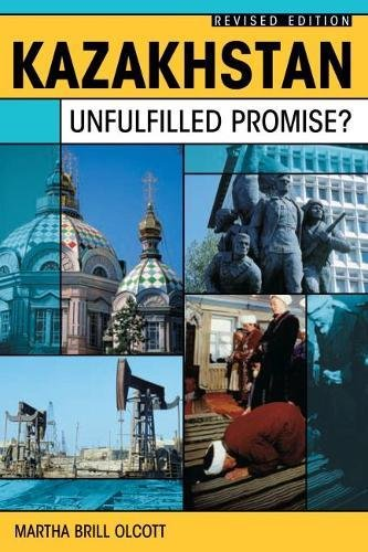 9780870032523: Kazakhstan: Unfulfilled Promise (Revised Edition)