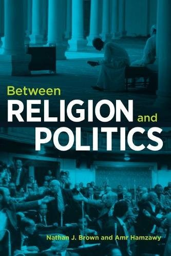 Between Religion and Politics (Hardcover): Nathan J. Brown