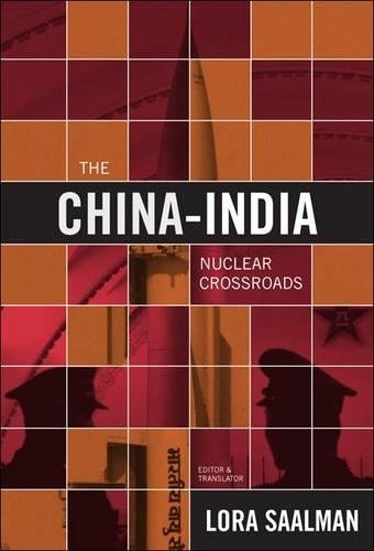 The China-India Nuclear Crossroads: China, India, and the New Paradigm (Hardback)