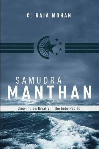 9780870032721: Samudra Manthan: Sino-Indian Rivalry in the Indo-Pacific