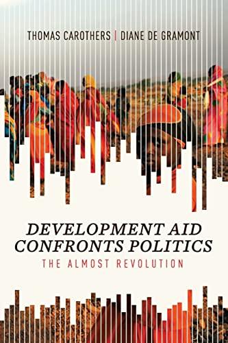 9780870034008: Development Aid Confronts Politics: The Almost Revolution