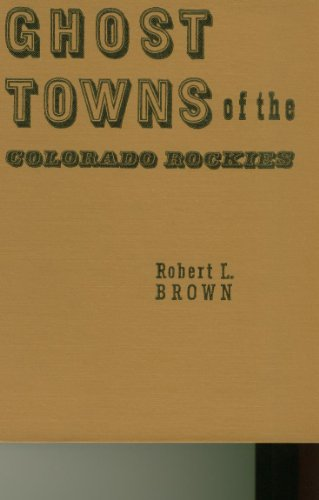 9780870040207: Ghost Towns of the Colorado Rockies