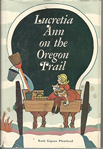 9780870041365: Lucretia Ann on the Oregon Trail