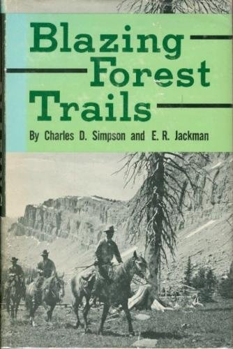9780870041594: Blazing Forest Trails