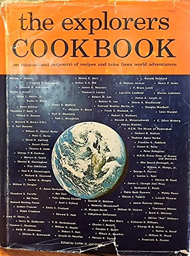 The Explorers Cookbook: An International Potpourri of: Luther A., Comp.